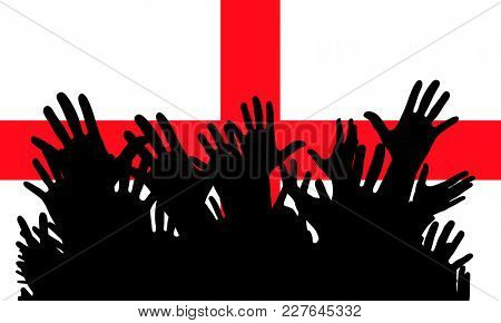 Hands up silhouettes on a England flag. Crowd of fans of soccer, games, cheerful people at a party. Vector banner, card, poster.