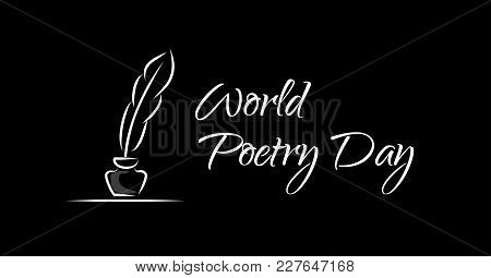 World Poetry Day. Vector Greeting Banner On Black Background