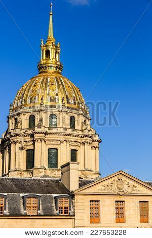 Paris, France - July 02, 2017: The Dome Des Invalides Is A Large Former Church In The Centre Of The