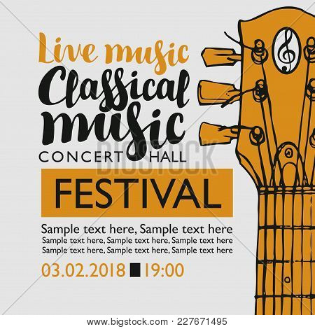 Vector Banner For A Music Festival With The Inscriptions Live Music Classical Music, Neck Of The Gui