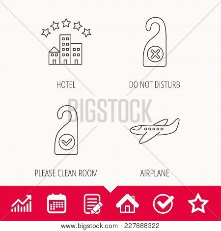Hotel, Airplane And Do Not Disturb Icons. Clean Room Linear Sign. Edit Document, Calendar And Graph