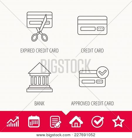 Bank Credit Card, Approved Card Icons. Expired Credit Card Linear Sign. Edit Document, Calendar And
