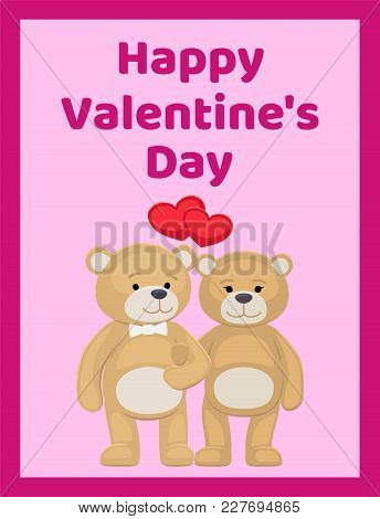 Happy Valentines Day Poster Cute Bear Animals Family, Male And Female Hold Paws, Heart Shaped Balloo