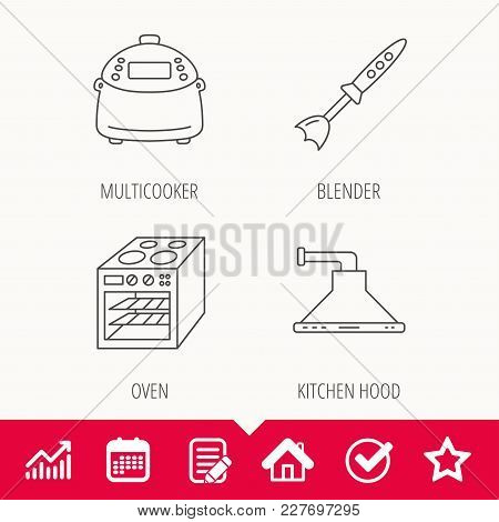 Oven, Kitchen Hood And Blender Icons. Multicooker Linear Sign. Edit Document, Calendar And Graph Cha