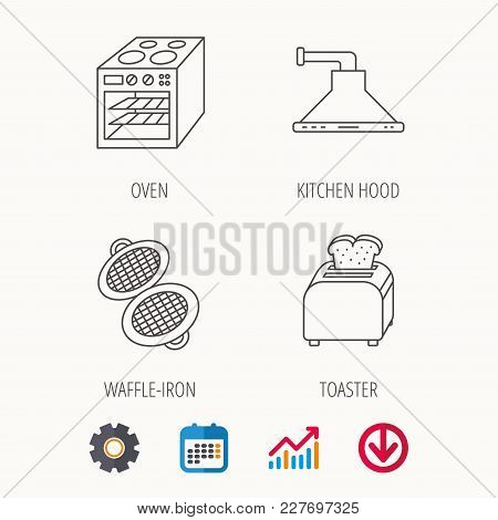 Oven, Toaster And Waffle-iron Icons. Kitchen Hood Linear Sign. Calendar, Graph Chart And Cogwheel Si