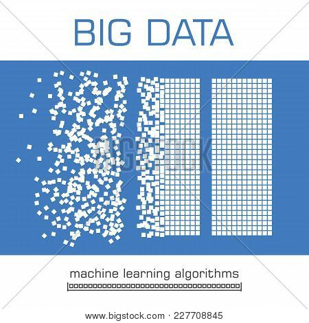 Big Data Visualization. Machine Learning Algorithms. Analysis Of Information. Visual Data Infographi