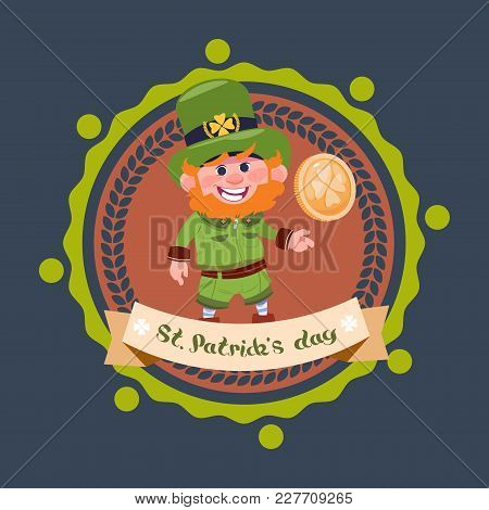 Happy St. Patricks Day Icon With Leprechaun In Green Suit And Hat Hold Golden Coin Flat Vector Illus