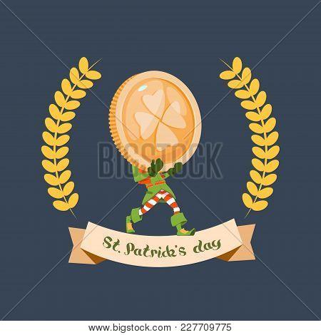 Happy St. Patricks Day Poster Leprechaun Hold Big Golden Coin With Clover Leaf Flat Vector Illustrat