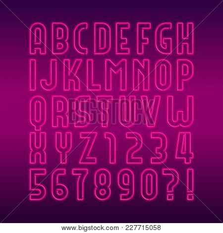 Neon Lamp Alphabet Font. Neon Color Bright Letters, Numbers And Symbols. Stock Vector Typeface For A