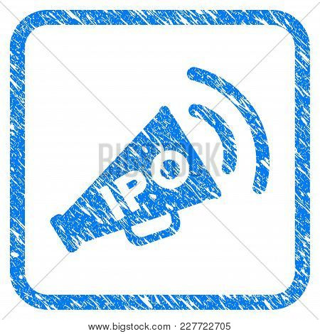Ipo News Megaphone Rubber Seal Stamp Watermark. Icon Vector Symbol With Grunge Design And Unclean Te