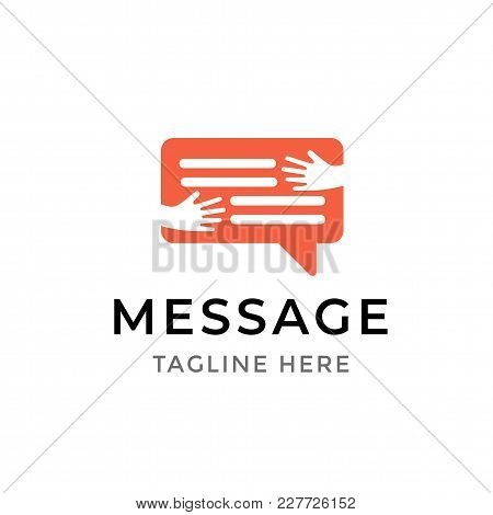 Message Communication Logo Design. Template Symbol Of Human Hands Embracing Chat Bubble Isolated. So