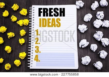 Conceptual Hand Writing Text Caption Showing Fresh Ideas. Business Concept For Thinking Inspiration