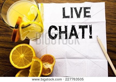 Conceptual Text Caption Showing Live Chat . Concept For Communication Livechat Written On Tissue Pap