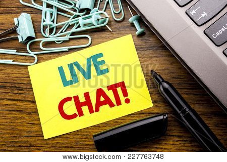 Handwriting Announcement Text Showing Live Chat . Business Concept For Communication Livechat Writte