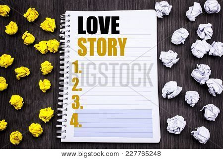 Conceptual Hand Writing Text Caption Showing Love Story. Business Concept For Loving Someone Heart