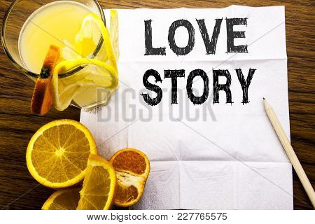 Conceptual Text Caption Showing Love Story. Concept For Loving Someone Heart  Written On Tissue Pape