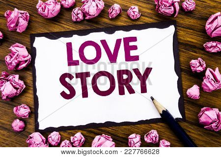 Hand Writing Text Caption Inspiration Showing Love Story. Business Concept For Loving Someone Heart