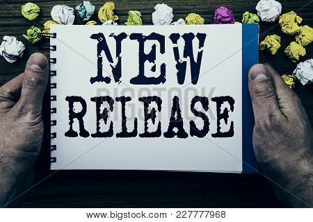 Writing Text Showing New Release . Business Concept For Technology Software Update Written Notepad N