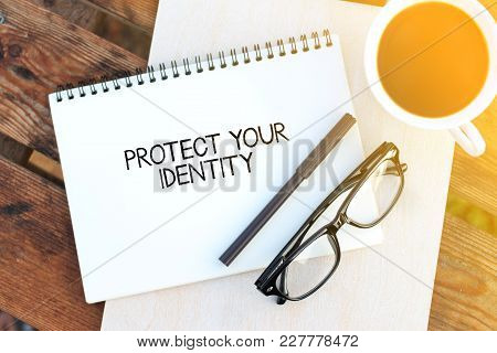 Top View Notebook Writing Protect Your Identity