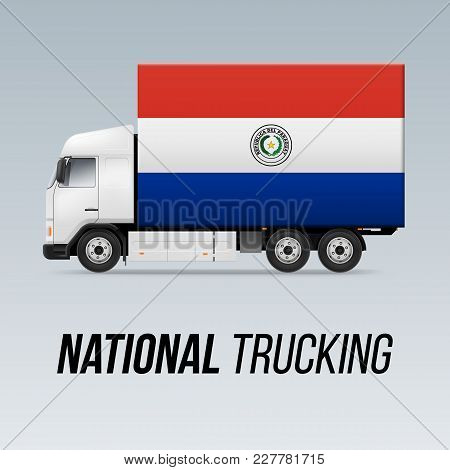 Symbol Of National Delivery Truck With Flag Of Paraguay. National Trucking Icon And Paraguayan Flag