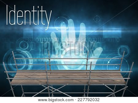 Digital composite of Identity Text with 3D Scaffolding and hand interface