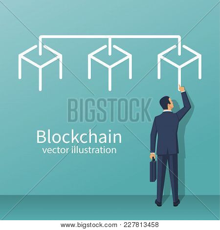Businessman Is Standing Blockchain System. Cryptography E-business. Vector Illustration Flat Design.