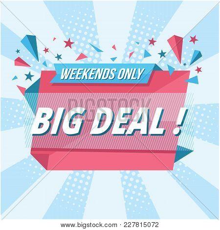 Banner Weekends Only Big Deal Vector Image