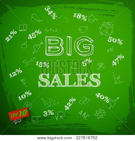 Hand Drawn Lettering Big Sales And Discounts Educational Elements On Textured Green Chalkboard Vecto