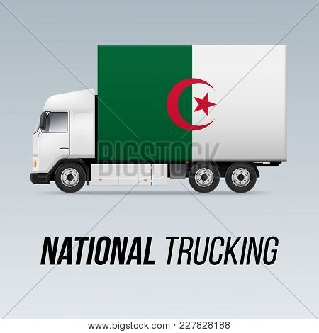 Symbol Of National Delivery Truck With Flag Of Algeria. National Trucking Icon And Algerian Flag