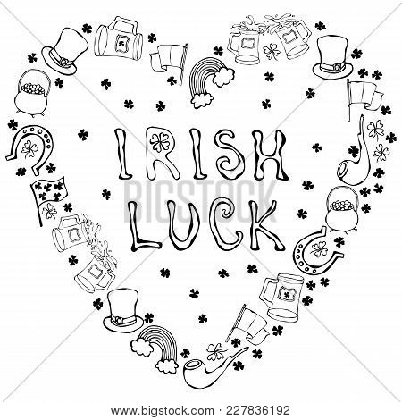 Collection Of Irish Symbols. Irish Luck Lettering. Heart Shape Background. Leprechauns Hat, Horsesho