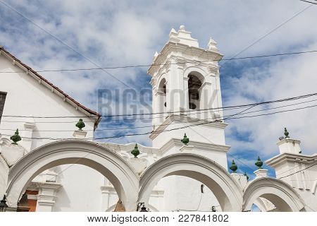 San Francisco Church In Sucre, Bolivia. Sucre Is The Constitutional Capital Of Bolivia. Traditional