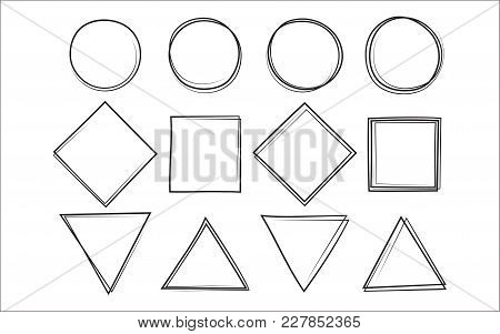 Set Of The Hand Drawn Scribble Circle And Square And Triangle, Isolated On White Background. Vector