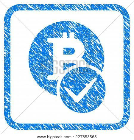 Valid Bitcoin Rubber Seal Stamp Watermark. Icon Vector Symbol With Grunge Design And Unclean Texture