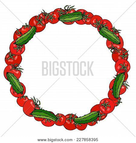 Wreath Or Round Frame With Red Tomato And Green Cucumber Or Gherkin. Fresh Ripe Vegetable. Healthy V