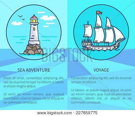 Set Of Advertising Posters With Text Dedicated To Sea Adventures And Voyages. Vector Illustration Of