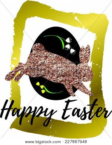Happy Easter Vector Card With A Pink Glitter Rabbit Silhouette And Easter Egg. Hand Drawn Gold Borde