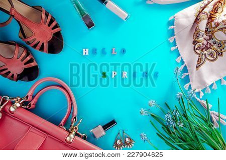 Spring Female Outfit. Set Of Clothes, Shoes And Accessories On Blue Background. Hello Spring