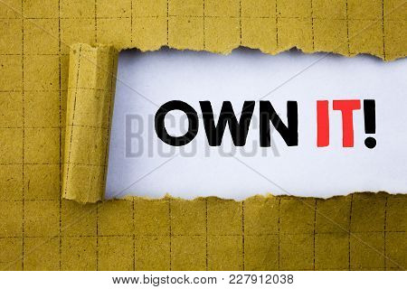Own It Exclamation. Business Concept For Ownership Control Written On White Paper On Yellow Folded P
