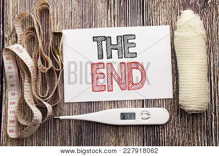 Handwritten Text Showing The End. Business Fitness Health Concept Writing For End Finish Close Writt
