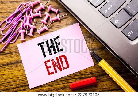 Handwritten Text Showing The End. Business Concept For End Finish Close Written On Pink Sticky Note