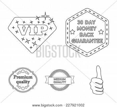 Money Back Guarantee, Vip, Medium Quality, Premium Quality.label, Set Collection Icons In Monochrome