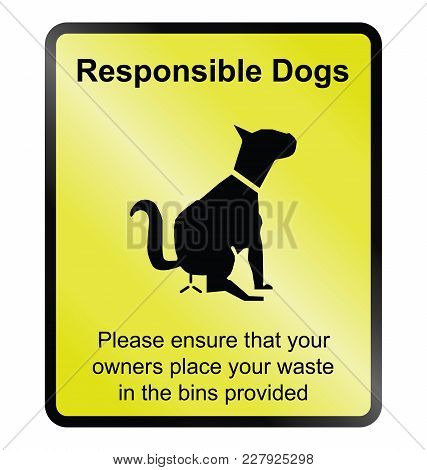 Yellow Responsible Dog Waste Public Information Sign Isolated On White Background