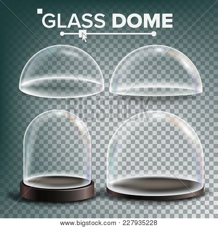 Glass Dome Set Vector. Advertising, Presentation Design Glass Element. Different Types. Empty Glass