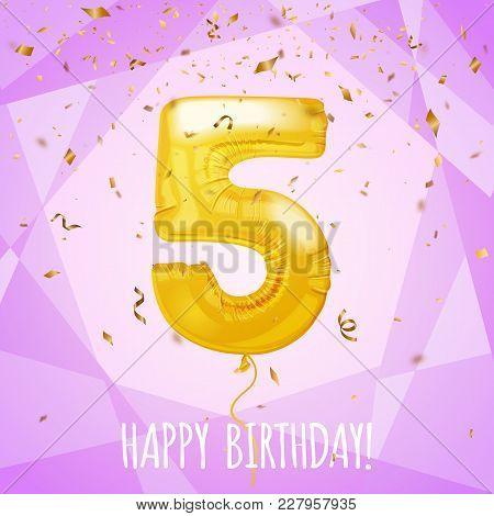 5 Birthday Greeting Card Golden Balloon And Confetti, Vector Illustration