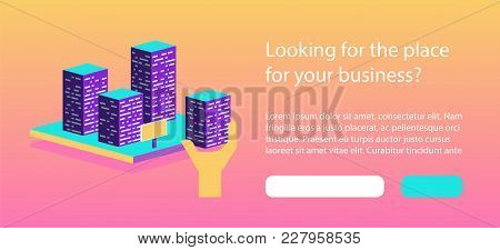 Real Estate Building Concept. Construction Development Company Advertising. Commercial Property Isom