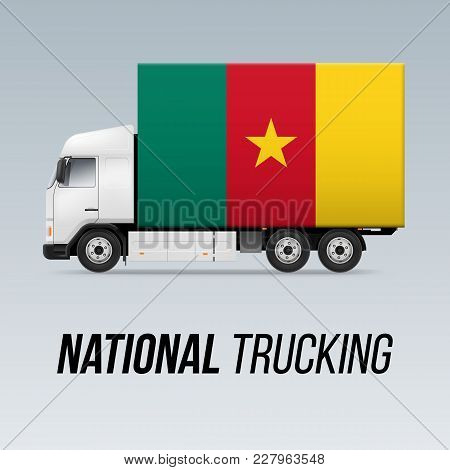 Symbol Of National Delivery Truck With Flag Of Cameroon. National Trucking Icon And Cameroonian Flag