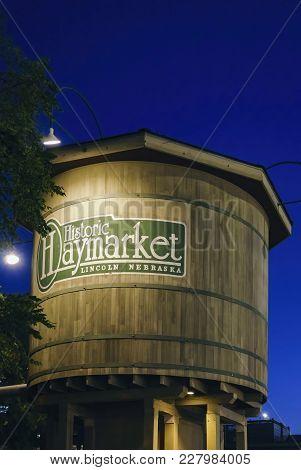 Nebraska, Usa - Aug 8, 2017: Historic Haymarket Water Tower By Night, At The Haymarket District Of L