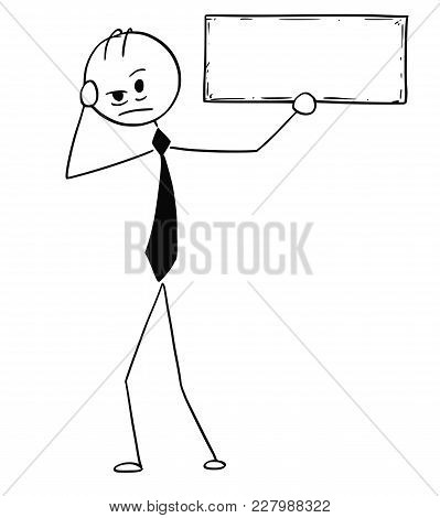 Cartoon Stick Man Drawing Conceptual Illustration Of Depressed Or Tired Businessman Holding Empty Or