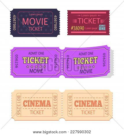 Set Of Movie Cinema Tickets Admit One Vector Illustration Set Isolated On White Background. Coupon O
