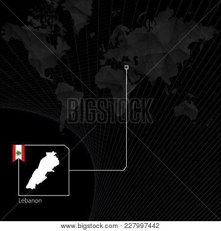 Lebanon On Black World Map. Map And Flag Of Lebanon.